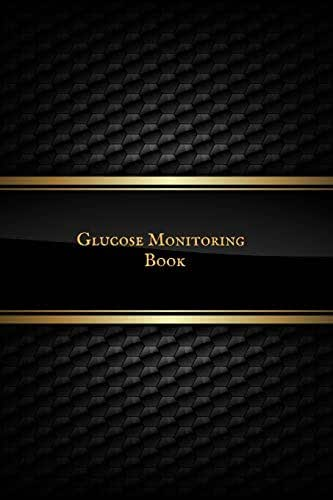 Glucose Monitoring Book: Glucose Monitoring Diary: Diabetes Journal for 53 Weeks. Portable 6in x 9in Diabetes, Daily Readings, Blood Sugar Log, Before ... Dinner, Snacks and Bedtime, With Daily Notes