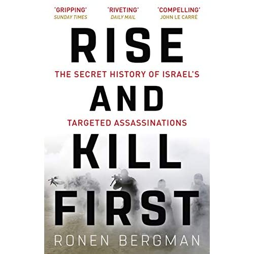 eBook Rise and Kill First The Secret History of Israel s Targeted Assassinations