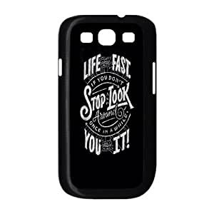 Samsung Galaxy S3 9300 Cell Phone Case Black Life Moves Fast 2 LV7003992