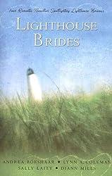 Lighthouse Brides: Four Romantic Novellas Spotlighting Lighthouse Heroines