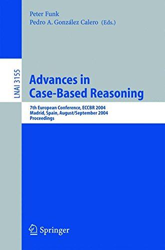 Advances in Case-Based Reasoning: 7th European Conference, ECCBR 2004, Madrid, Spain, August 30 - September 2, 2004, Pro