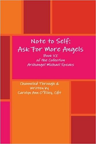 Book Note to Self: Ask For More Angels by Carolyn Ann O'Riley (2013-02-14)