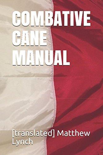 COMBATIVE CANE MANUAL (Combative Books)