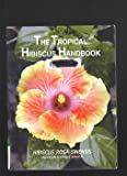 img - for The Tropical Hibiscus Handbook book / textbook / text book
