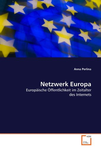 netzwerk-europa-europaische-offentlichkeit-im-zeitalter-des-internets-german-edition