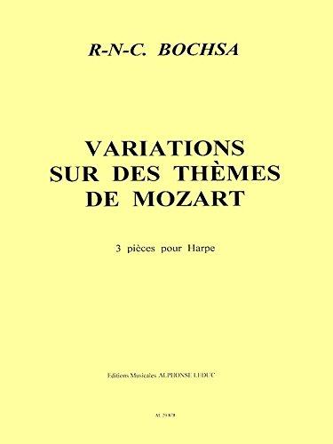 Robert Nicholas Charles Bochsa: 3 Variations Sur des Themes de Mozart (Harp Solo)
