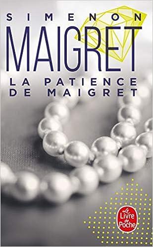 La Patience De Maigret Le Livre De Poche French Edition