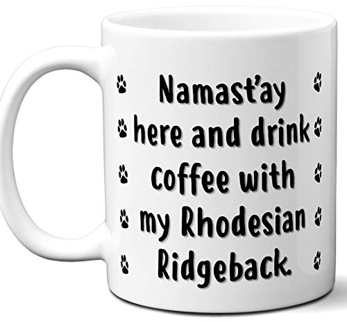 Funny Dog Lover Gifts For Men and Women. Rhodesian Ridgeback Mug Coffee Tea Cup. Dog Themed Present Dog Mom Dog Dad Dog Owner Men Girls Groomer Xmas Birthday Mother's Day, Father's Day. (Ridgeback Kennel Rhodesian)