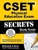 Mometrix Media LLC: CSET Physical Education Exam Secrets Study Guide : CSET Test Review for the California Subject Examinations for Teachers (Paperback); 2015 Edition