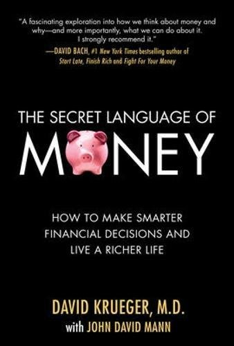 The Secret Language of Money: How to Make Smarter Financial Decisions and Live a Richer Life by McGraw-Hill Education