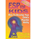 ESP for Kids, Tag Powell and Carol H. Mills, 0914295985
