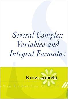 Book Several Complex Variables and Integral Formulas