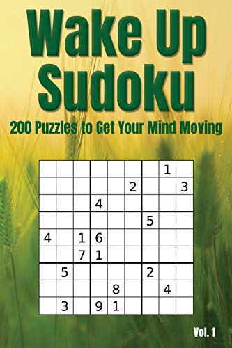 Pdf Entertainment Wake Up Sudoku - 200 Puzzles to Get Your Mind Moving Vol. 1: Brain teaser number logic games (with instructions and answer key)