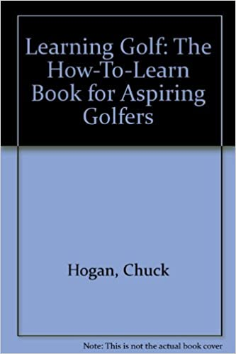 Learning Golf: The How-To-Learn Book for Aspiring Golfers