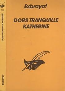 Dors tranquille, Katherine par Exbrayat