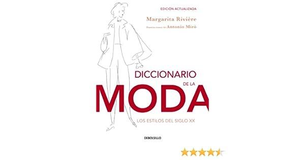 Diccionario de la moda (edición actualizada) eBook: RIVIERE, M ...