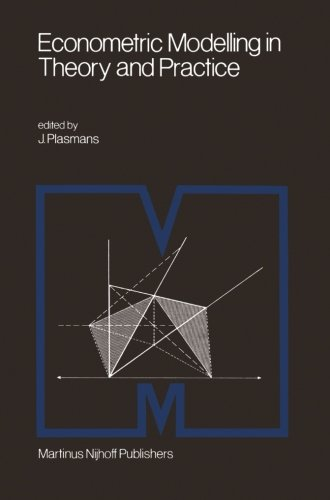 Econometric Modelling in Theory and Practice: Proceedings of a Franco-Dutch Conference held at Tilburg University, April