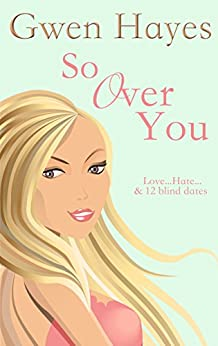 So Over You by [Hayes, Gwen]
