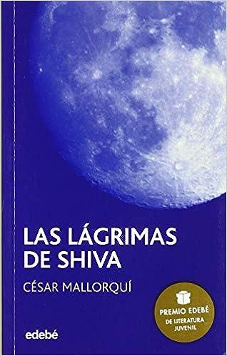 Las Lágrimas de Shiva: 1 (PERISCOPIO): Amazon.es: César ...