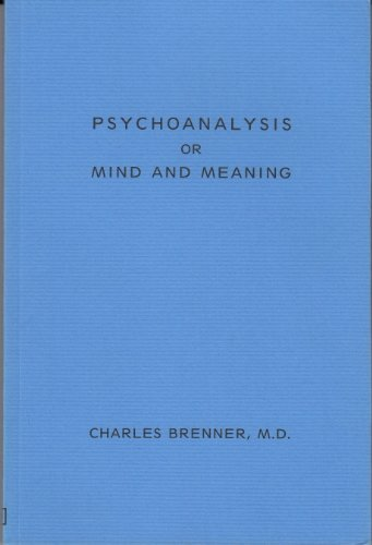 Psychoanalysis or Mind and Meaning