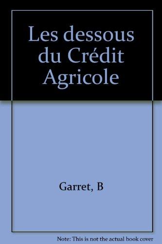 les-dessous-du-credit-agricole