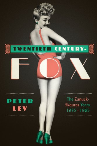 Twentieth Century-Fox: The Zanuck-Skouras Years, 1935–1965
