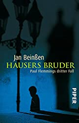 Hausers Bruder: Paul Flemmings dritter Fall (Paul-Flemming-Reihe, Band 3)