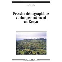 Pression Demographique et Changement Social Au Kenya