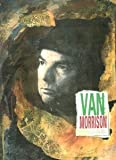 Front cover for the book Van Morrison: Too Late to Stop Now by Steve Turner