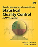 Douglas Montgomery's Introduction to Statistical Quality Control: A JMP® Companion Front Cover