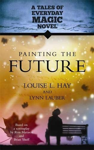 Painting the Future: A Tales of Everyday Magic Novel: Amazon ...