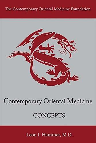 Concepts: Contemporary Oriental Medicine (1)
