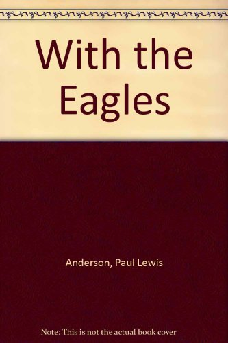 With the Eagles (Roman Life and Times)