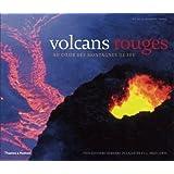 Volcans rouges au coeur des montagnes de feu