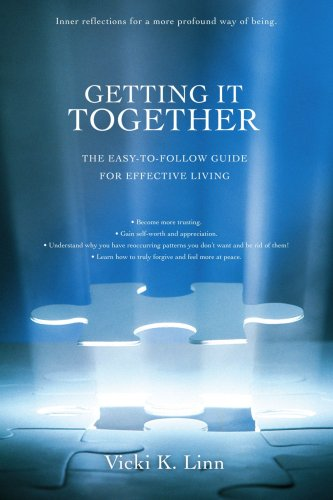 Download Getting It Together: The Easy-to-Follow Guide for Effective Living PDF