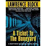 A Ticket to the Boneyard (Matthew Scudder Mysteries Book 8)