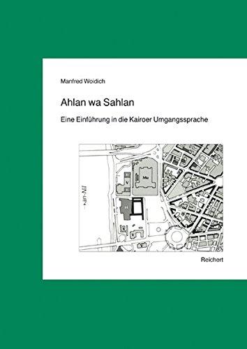 Ahlan wa Sahlan: Eine Einführung in die Kairoer Umgangssprache