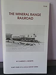 The Mineral Range Railroad (Copper Country Local History Series Vol. 43)