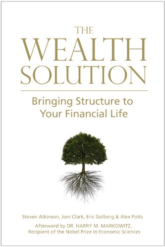 The Wealth Solution: Bringing Structure to Your Financial Life