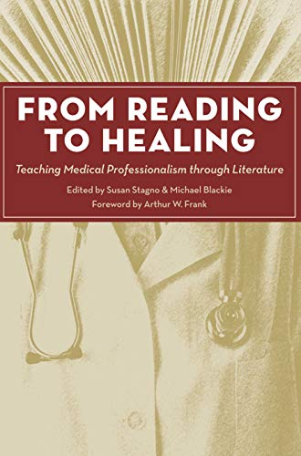 From Reading to Healing: Teaching Medical Professionalism through Literature (Literature and Medicine) (English Edition)