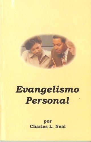Personal Evangelism - Evangelismo Personal (Spanish version) (Spanish Edition)
