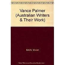 Vance Palmer (Australian Writers & Their Work)
