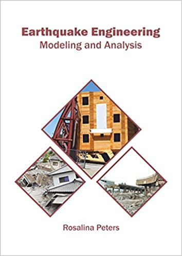 Earthquake Engineering: Modeling and Analysis