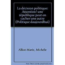 Décision politique (La)