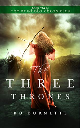 The Three Thrones (The Reinhold Chronicles Book 3)