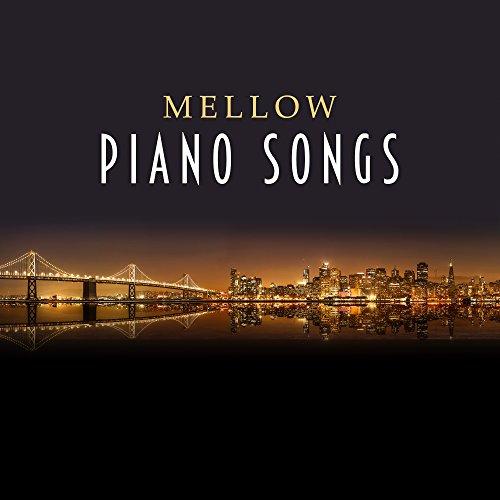 Best mellow songs ever
