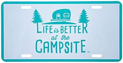 Camco Life is Better at The Campsite Novelty Vehicle Front License Plate-Perfect for RVs 6 x 12 53251 Teal Blue Campers and Trailers and More