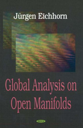 Global Analysis on Open Manifolds