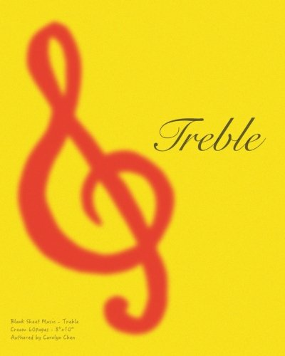 Blank Sheet Music - Treble: Music Manuscript Paper / Musicians Notebook /  8 Stave * 60pages * Large* Cream Paper (Blank Sheet Music - 8 Stave) (Volume 2)