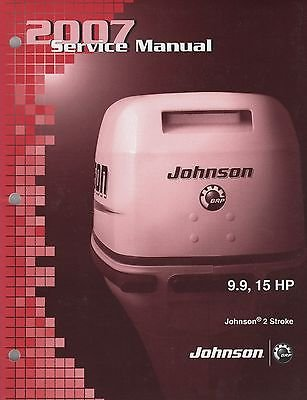 2007 JOHNSON OUTBOARD 9.9,15 HP 2-STROKE SERVICE MANUAL P/N 5007207 (762) ()